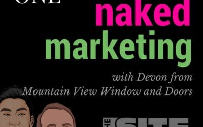 Naked Marketing with Devon Tilly from Mountain View Window And Door