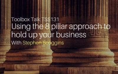 Using the 8 pillar approach to hold up your business and life with Stephen Scoggins