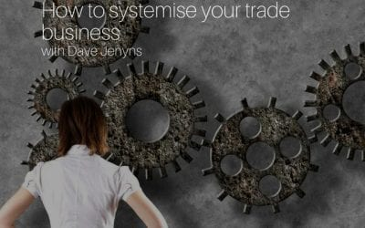 How to systemise your trade business