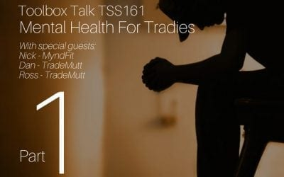 Mental Health For Tradies Podcast Series Part 1