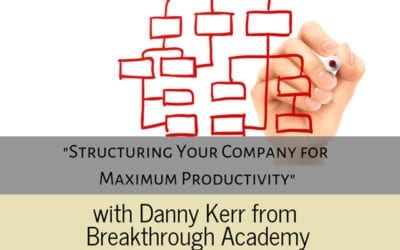 Structuring Your Company for Maximum Productivity