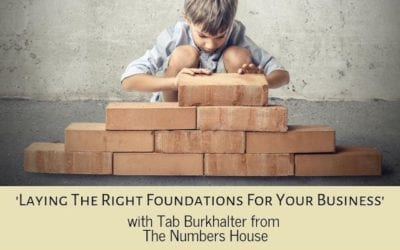 Laying the right foundations for your business